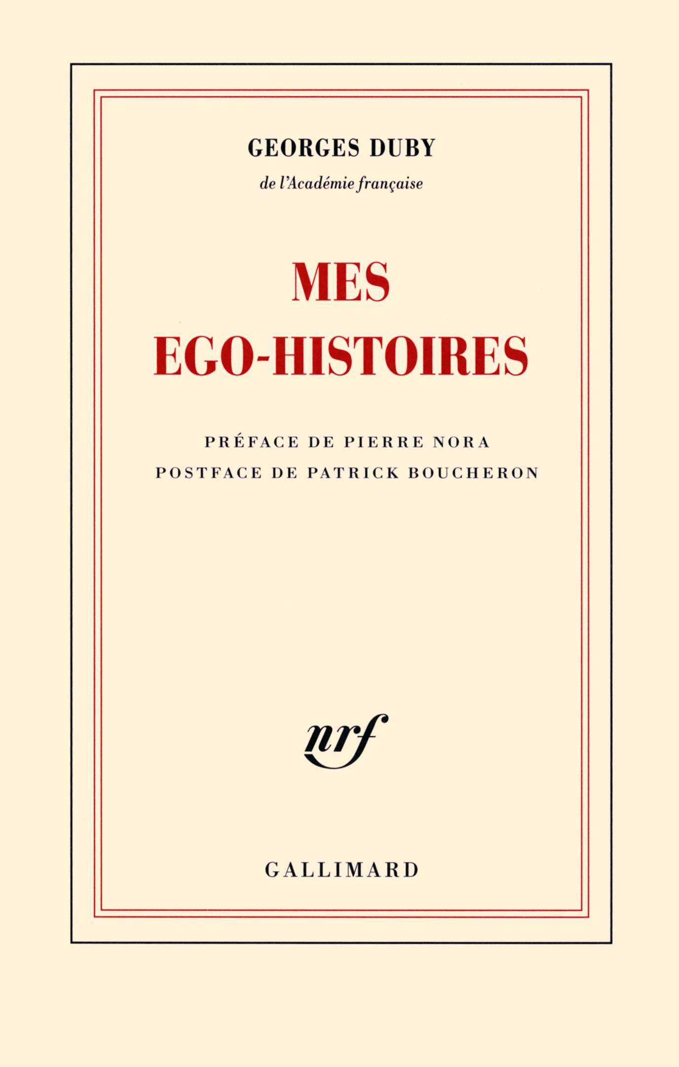 Georges DUBY Mes ego-histoires
